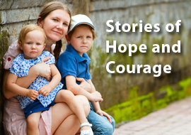 Stories of Hope and Courage